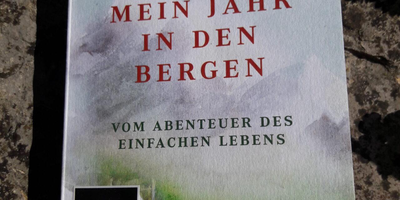 Buchtipp von Cornelia Bader: Mein Jahr in den Bergen