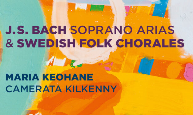 Musiktipp von Martina Köhler: CD von Maria Keohane und Camerata Kilkenny