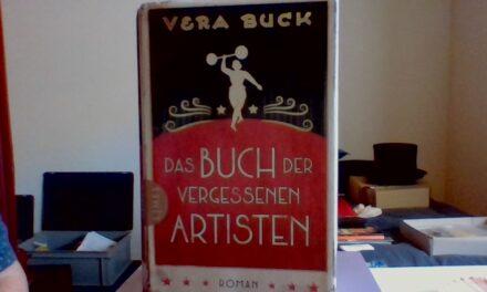 Buchtipp von Christoph Walt: Das Buch der vergessenen Artisten