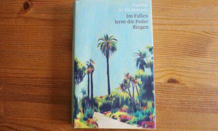 Buchtipp von Monika Ackermann: Im Fallen lernt die Feder fliegen